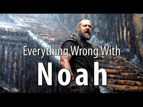 Everything Wrong With Noah In 13 Minutes Or Less