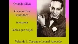Lábios que beijei - Orlando Silva - Gravação Original - W/Translation