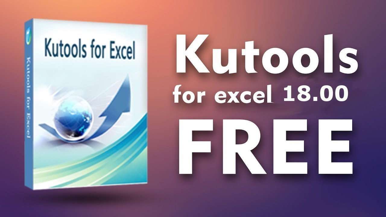 kutools for excel 2016 crack