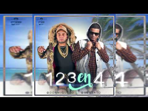 Don Miguelo Feat  Sensato - 1 2 3 En 4 (Official Song)