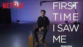 First Time I Saw Me: Trans Voices |  Elliot Fletcher | Netflix + GLAAD