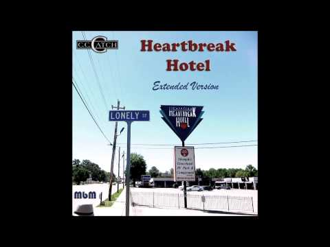 C C  Catch - Heartbreak Hotel Extended Version (mixed by Manaev)