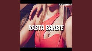 Rasta Barbie (Remix)