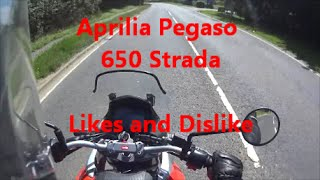 Aprilia Pegaso 650 Strada Likes and Dislike 3 Months on