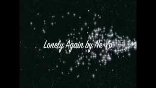 Ne-Yo - Lonely Again (Screen Lyrics) 2012