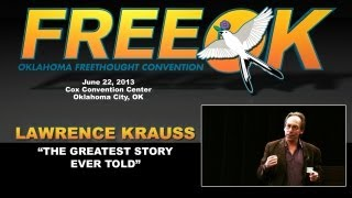 "FREEOK 2013 - Lawrence Krauss: ""The Greatest Story Ever Told"""