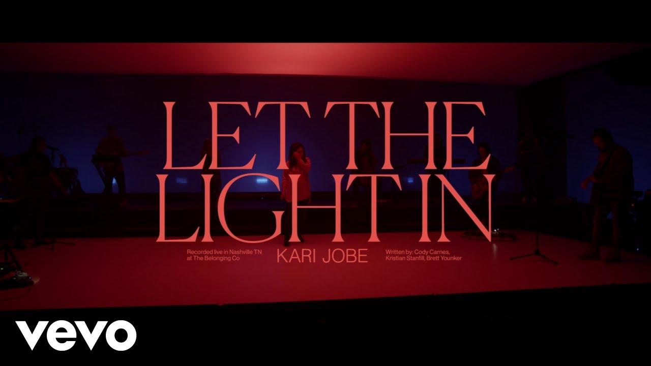 Kari Jobe - Let The Light In (Live At The Belonging Co, Nashville, TN/2020)