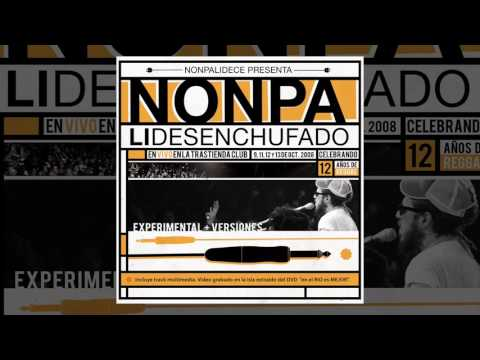 Nonpalidece - Nonpalidesenchufado [FULL ALBUM, 2008]