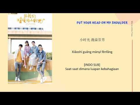 [INDO SUB] Kele Jiushi Liliang - Warm Little Time Lyrics | Put Your Head On My Shoulder OST