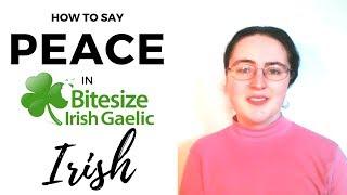 """How to say """"peace"""" in Irish Gaelic"""