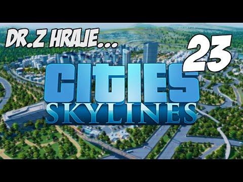 [CZ] Dr.Z hraje... Cities: Skylines 23 - Silikonový kopec