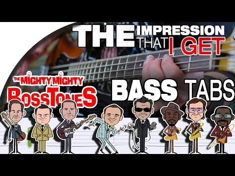 The Mighty Mighty Bosstones - The Impression That I Get   Bass Cover With Tabs In The Video