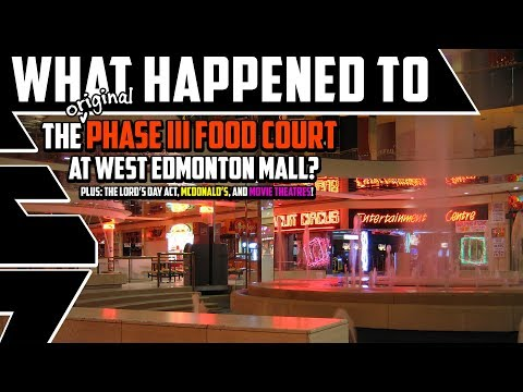 What Happened To The Phase III Food Court At West Edmonton Mall? - Best Edmonton Mall