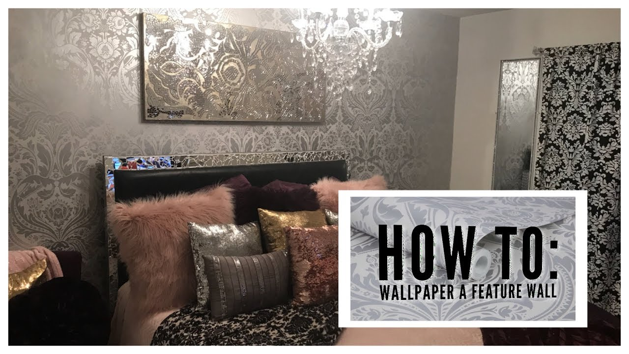 How To Wallpaper A Feature Wall Ft Graham Brown
