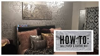 How to: Wallpaper a Feature Wall ft. Graham & Brown