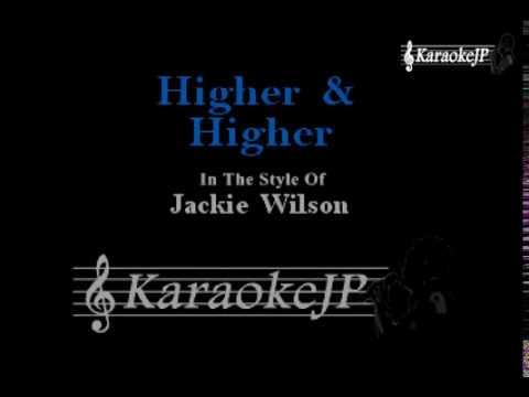 Higher & Higher (Karaoke) - Jackie Wilson
