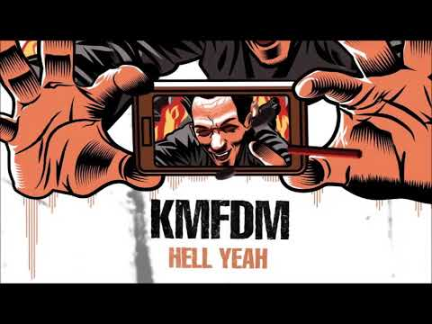 KMFDM - Hell Yeah (Lord Of The Lost Version): Not trying to infringe any copyright I am not the owner or creator.  Buy it if you like it, http://kmfdm.fulfillmentmerch.com/product/kmfdm-yeah-compact-disc-pre-order