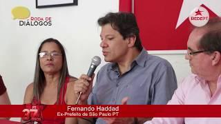 Roda de Diálogos | Fernando Haddad - 31-10-2017