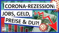 Rezession durch Corona: Was bedeutet eine Wirtschaftskrise für mich? | Possoch klärt | BR24