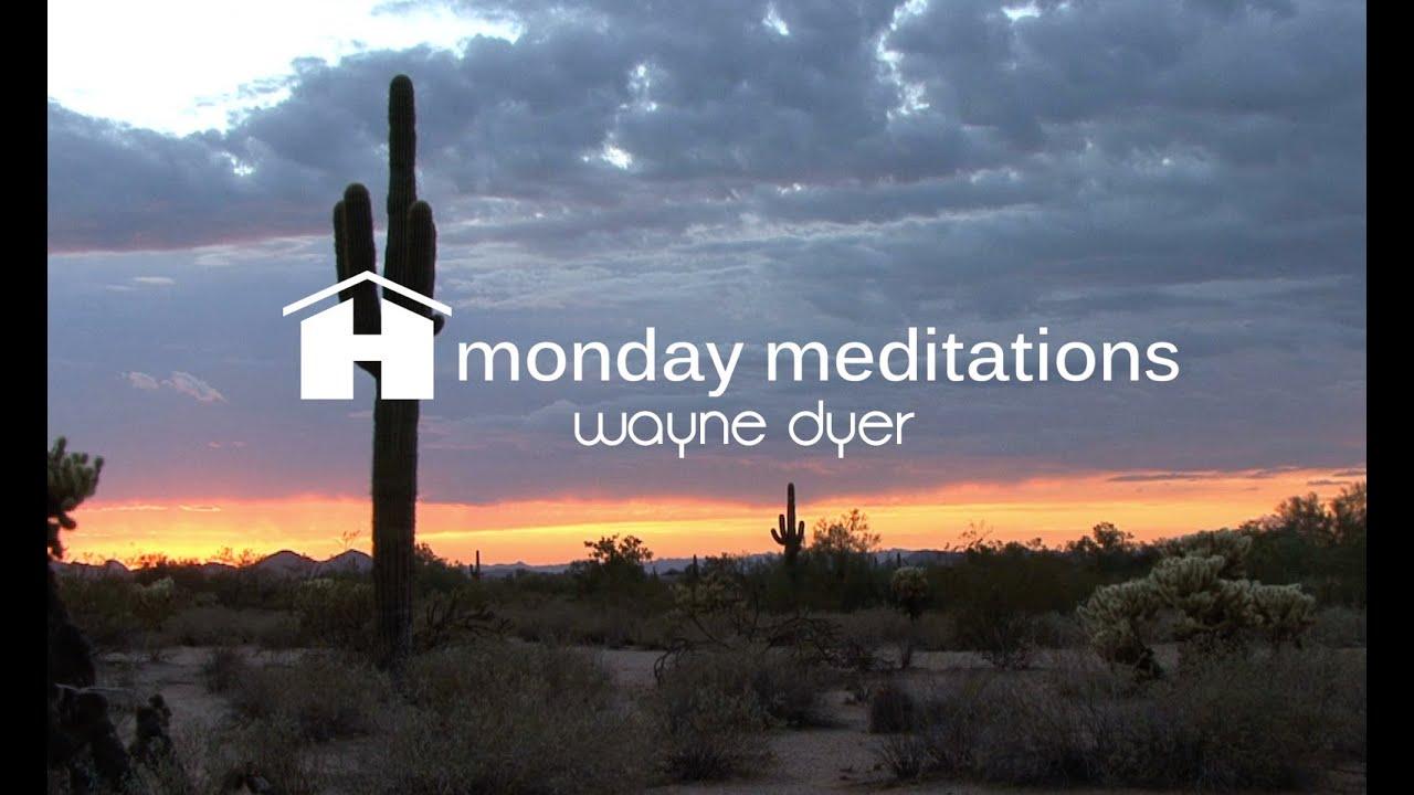 Dr wayne dyer meditation youtube