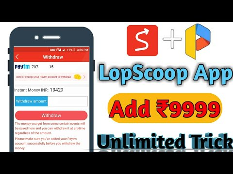 😱Unlimited Trick!! Lopscoop secret spin & wheel Trick earn 10000₹ 100%  Working live payment proof