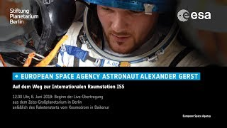 Alexander Gerst Launch Event (Livestream)
