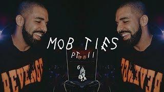 [FREE] Drake Type Beat - Mob Ties Pt. 2
