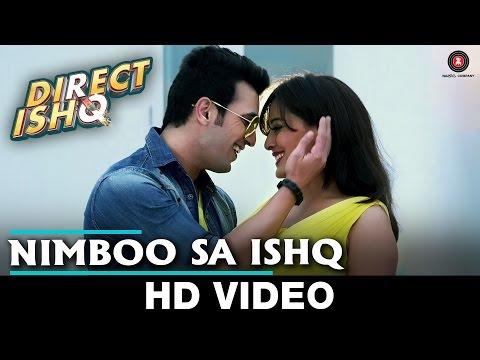 Nimboo Sa Ishq   Direct Ishq   Rajniesh Duggal, Arjun Bijlani & Nidhi Subbaiah