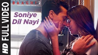 Soniye Dil Nayi (Full Video Song) | Baaghi 2