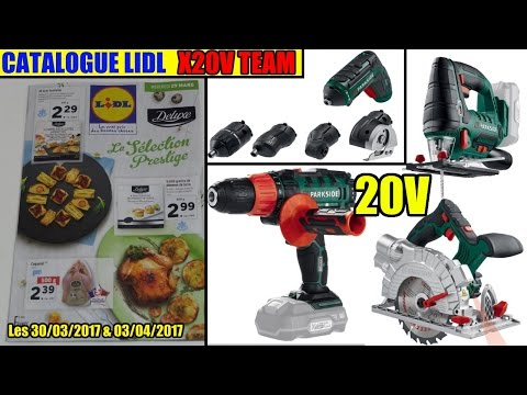 catalogue lidl 30/03 et 03/04/2017 - La X20V TEAM Arrive !