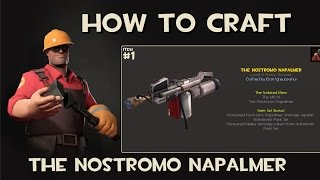 Team Fortress 2 - How to craft - The Nostromo Napalmer