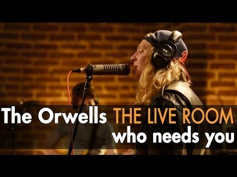"""The Orwells """"Who Needs You"""" (Officially Live)"""