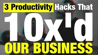 3 Productivity Hacks that 10x'd our business | Chance and Abdul