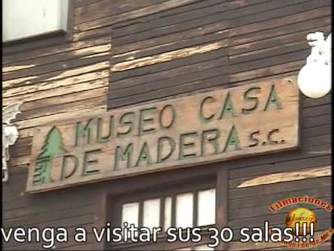 Visite el Museo Casa de Madera en Tenango del Aire Méx..wmv