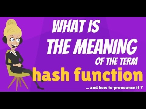 What is HASH FUNCTION? What does HASH FUNCTION mean? HASH FUNCTION meaning & explanation