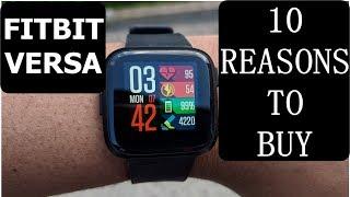 FITBIT VERSA : 10 Best Reasons to Buy Fitbit Versa Smartwatch