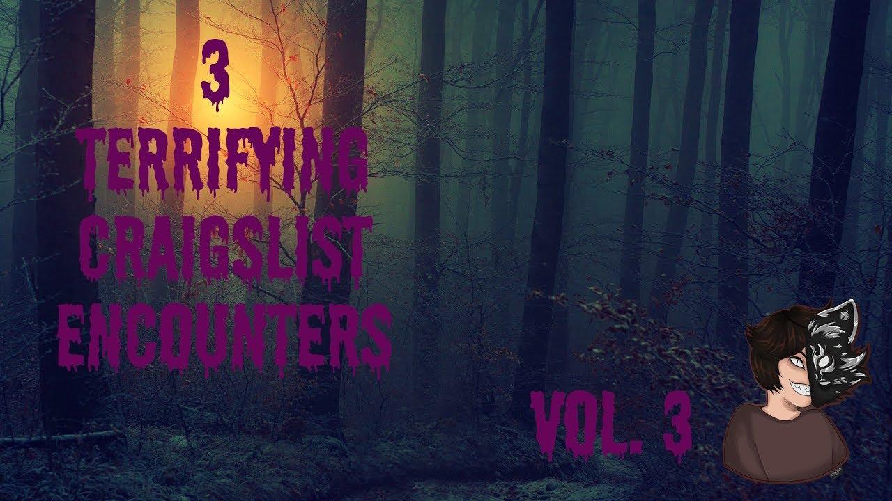 3 Scary Craigslist Horror Stories | r/nosleep | Vol 3 ...