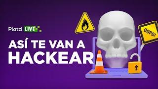 Técnicas de hackeo de las que serás víctima | PlatziLive