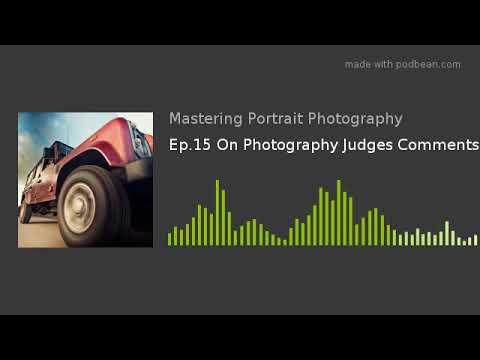 Ep.15 On Photography Judges Comments