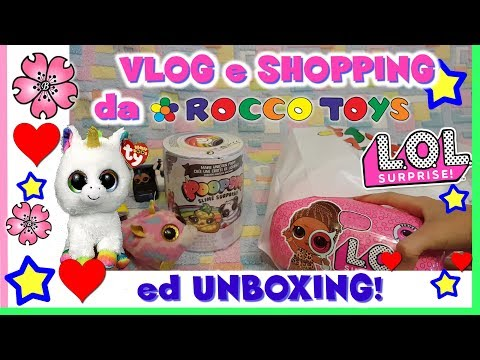 SHOPPING GIOCATTOLI da ROCCO TOYS: LOL SURPRISE wave 2, POOPSIE, TY.... By Lara e Babou