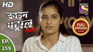 Crime Patrol Satark Season 2 - Ep 259 - Full Episode - 28th October, 2020