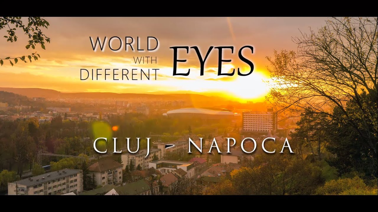 World with Different Eyes - Cluj-Napoca Timelapse & Hyperlapse Movie