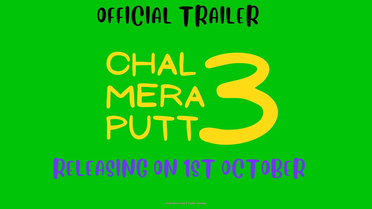 Download Chal Mera Putt 3 (Trailer)   Amrinder Gill   Simi Chahal   Releasing 1st Oct 2021   Review by Fiza