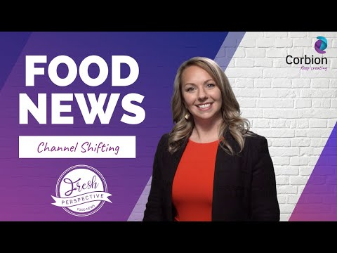 A Fresh Perspective on How Consumer Channels are Shifting in the Food Industry During 2021