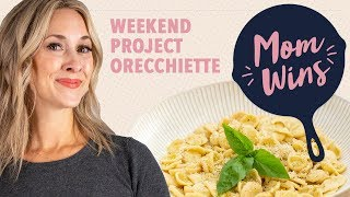 Homemade Orecchiette Pasta with Bev Weidner | Mom Wins