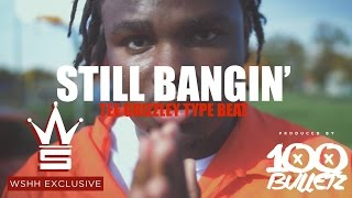 Tee Grizzley x Band Gang x Detroit Type Beat 2017 - Still Bangin' (Prod. by 100 Bulletz)