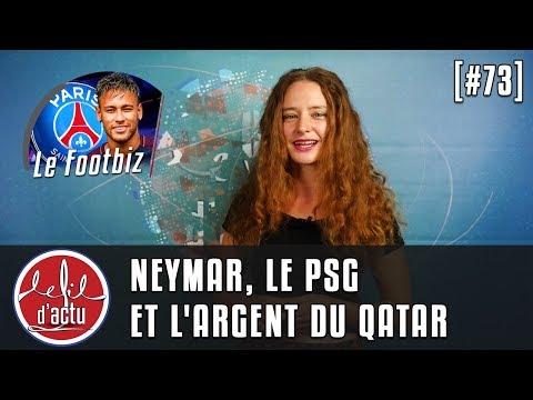 [Fil d'Actu #73] Neymar, le PSG et l'argent du Qatar