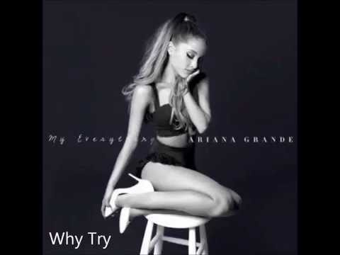 Ariana Grande - Why Try (Lyrics) (Official Audio)