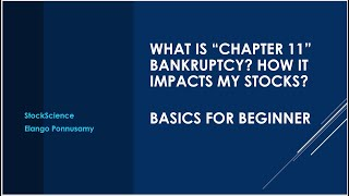"""What is """"Chapter 11"""" Bankruptcy? How it impacts my stocks?"""