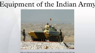 Equipment of the Indian Army